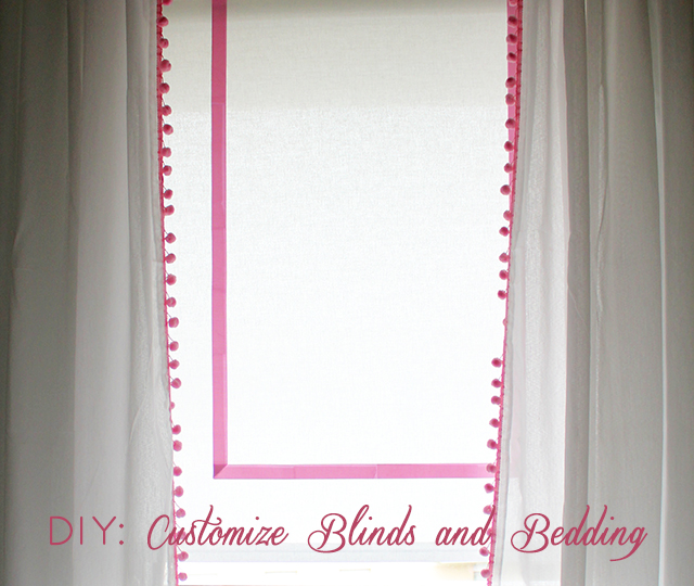 Preciously Me blog : DIY Customize Blinds and Bedding