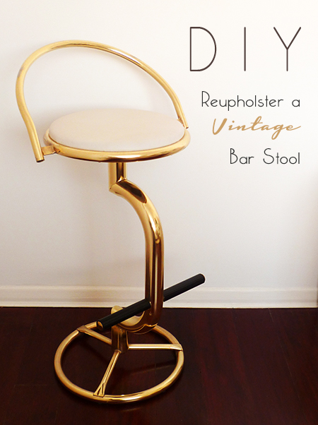 Preciously Me blog : DIY - Reupholster a Vintage Bar Stool