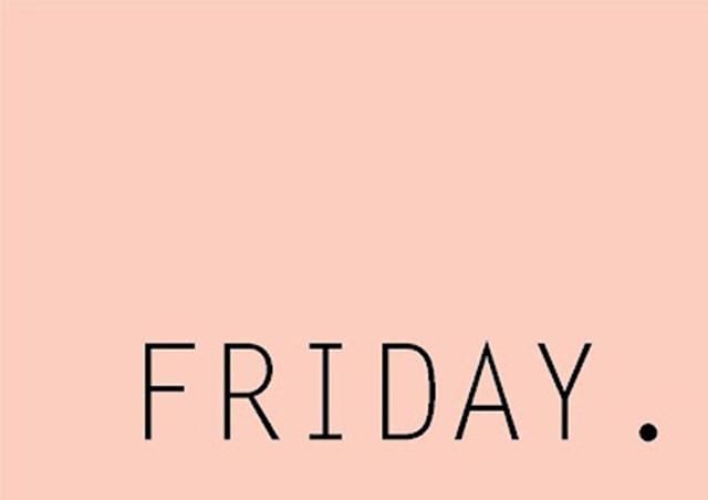 Preciously Me blog : Friday