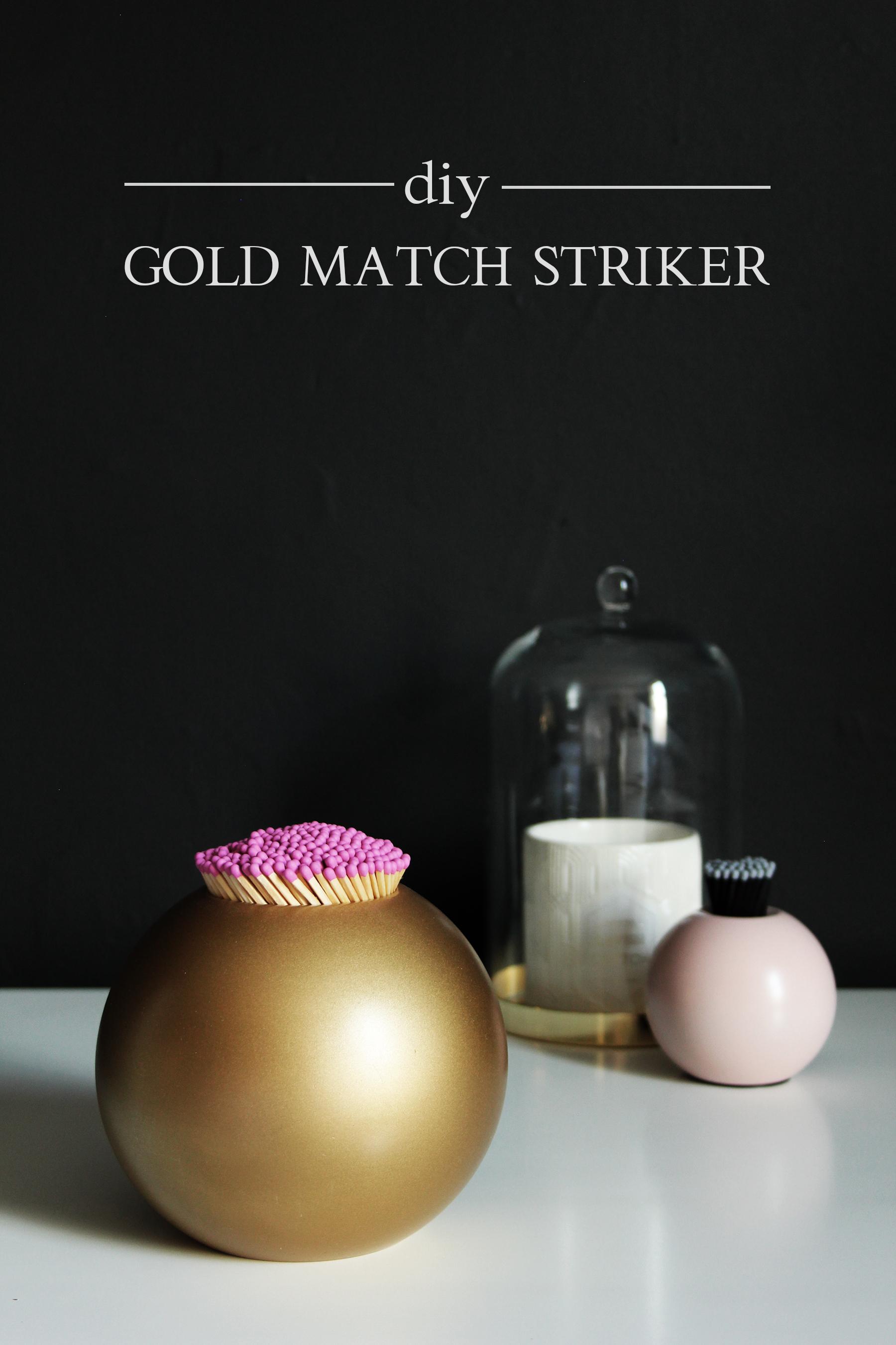 Preciously Me blog : DIY - Gold Match Stiker inspired by Aerin brass Sphere Matchstriker. Ikea hack using Nassjo candle holder